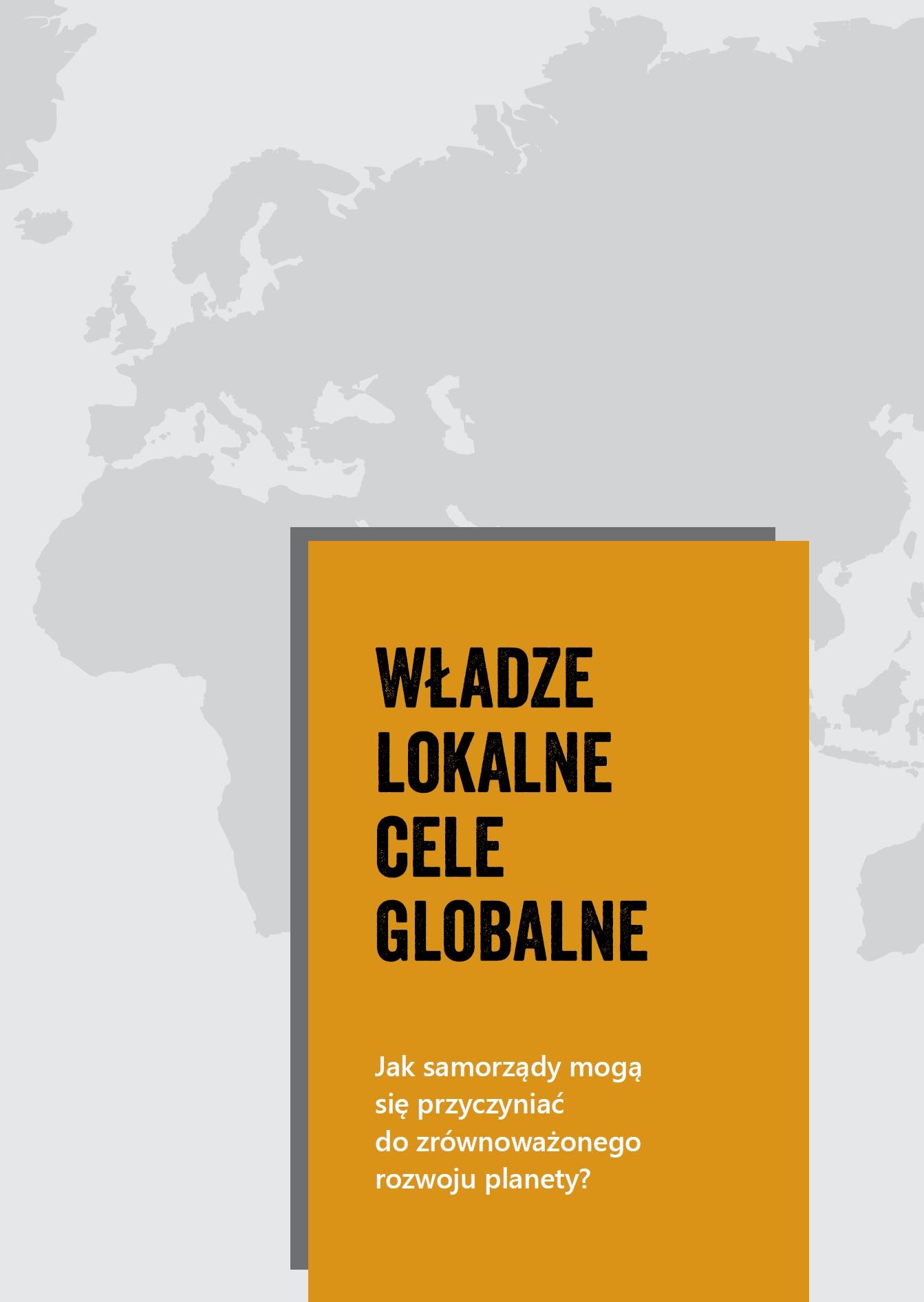 Władze lokalne. Cele globalne